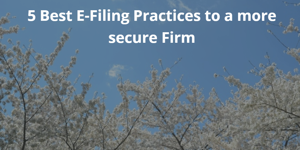 5 Best E Filing Practices To A More Secure Firm Imanage